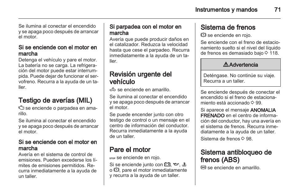 si se enciende con el motor en marcha testigo de aver as mil si rh pdfmanuales com manual instrucciones opel vivaro Opel Vivaro 9 Passenger