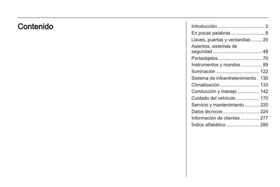 opel astra manual del usuario p ginas 284 rh pdfmanuales com Opel Astra 2011 manual instrucciones opel astra gtc 2005