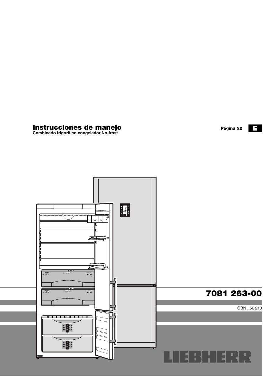 Liebherr CBNes 4656 Premium BioFresh NoFrost Manual del usuario | Páginas:  11 | También para: CBNes 5156 Premium BioFresh NoFrost