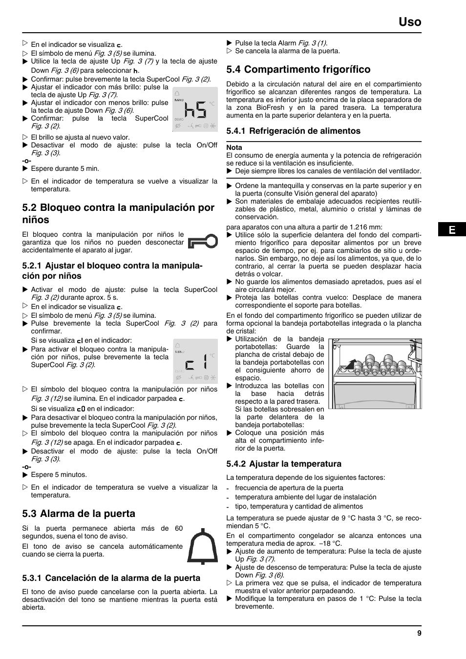 2bloqueo Contra La Manipulacion Por Ninos 3alarma De Puerta 1cancelacion Alarma