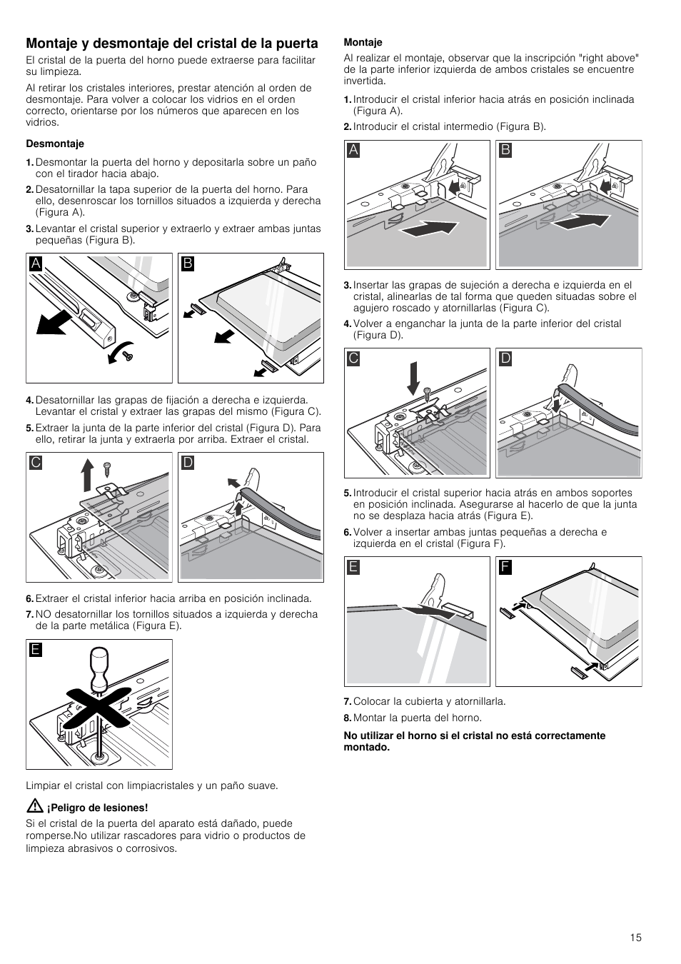 Montaje Y Desmontaje Del Cristal De La Puerta Desmontaje Peligro  ~ Como Limpiar El Cristal Del Horno