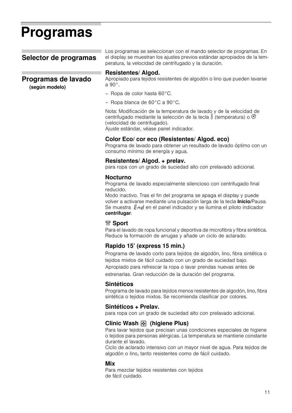 Programas Selector De Programas Programas De Lavado Bosch  ~ Cual Es El Programa Mas Corto De La Lavadora