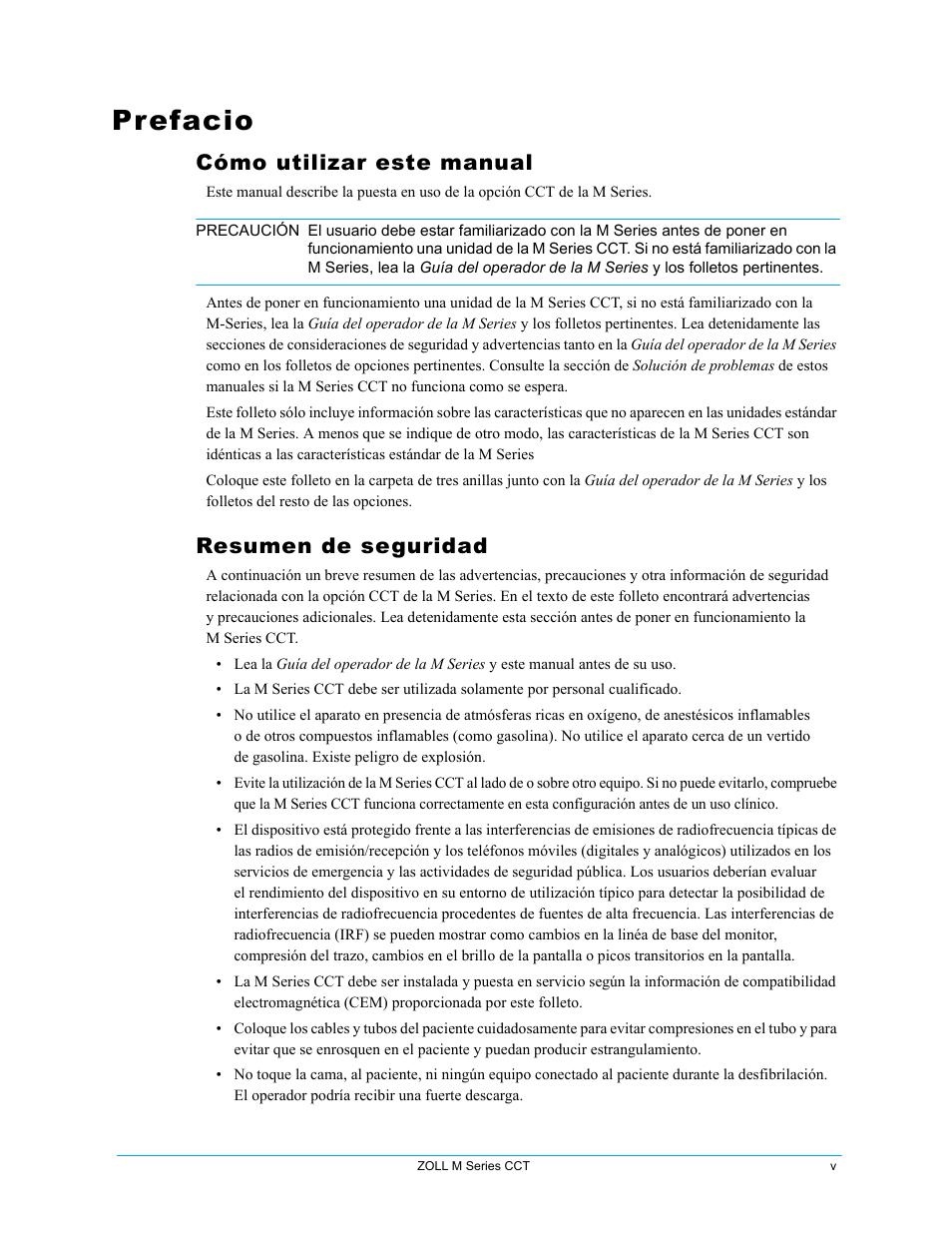 Prefacio, Cómo utilizar este manual, Resumen de seguridad | ZOLL M ...