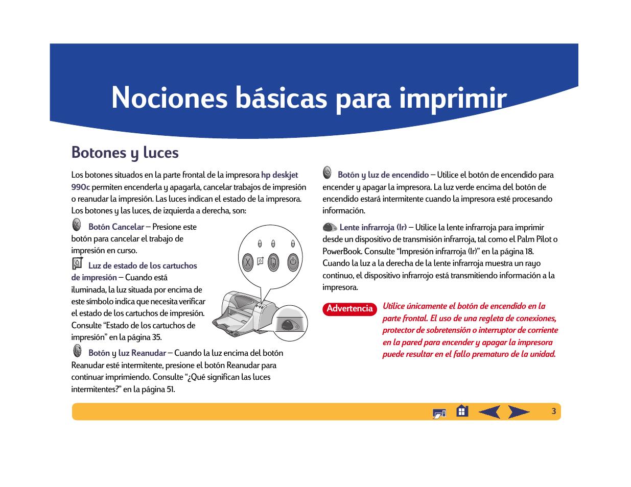 Nociones básicas para imprimir, Botones y luces | HP Impresora HP ...