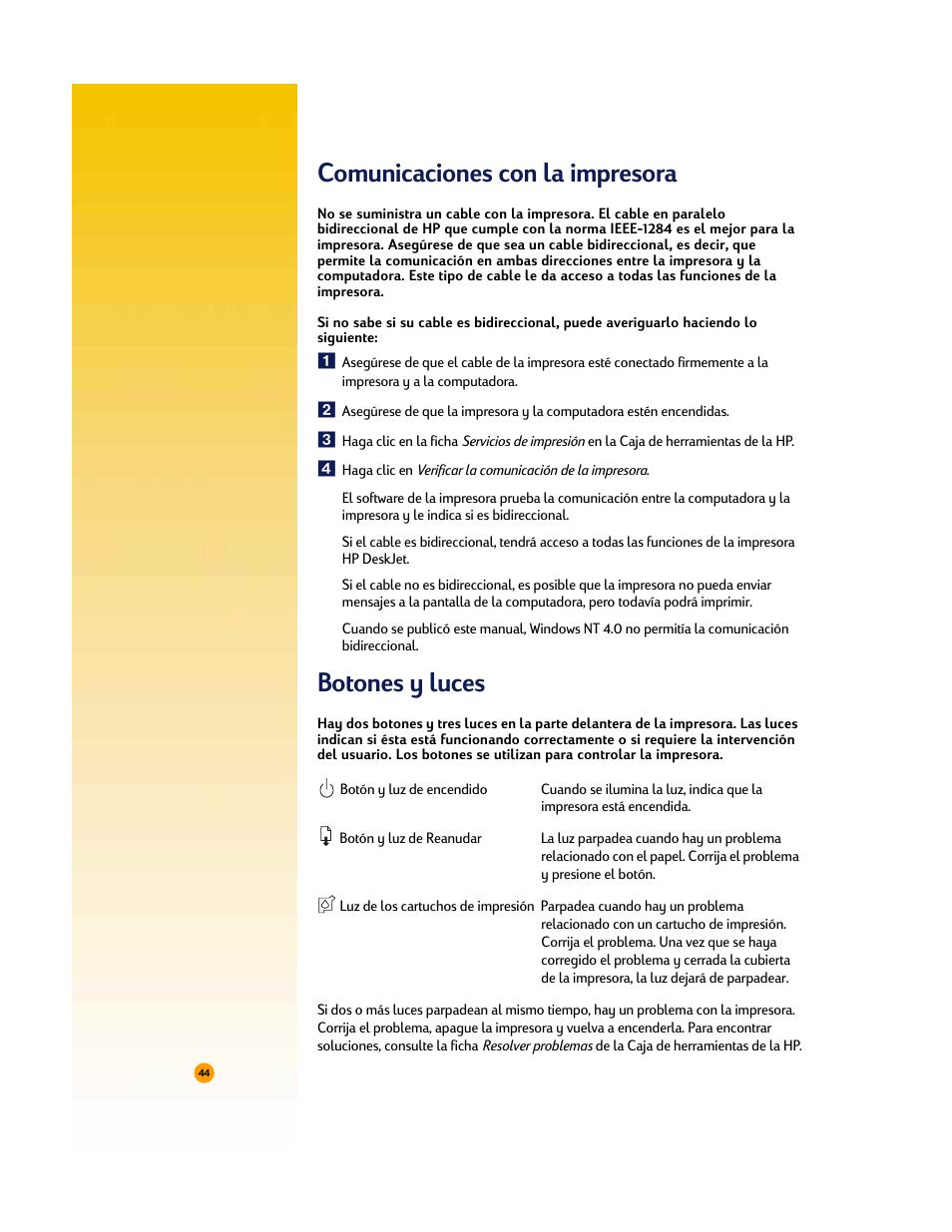 Comunicaciones con la impresora, Botones y luces | HP Impresora HP ...
