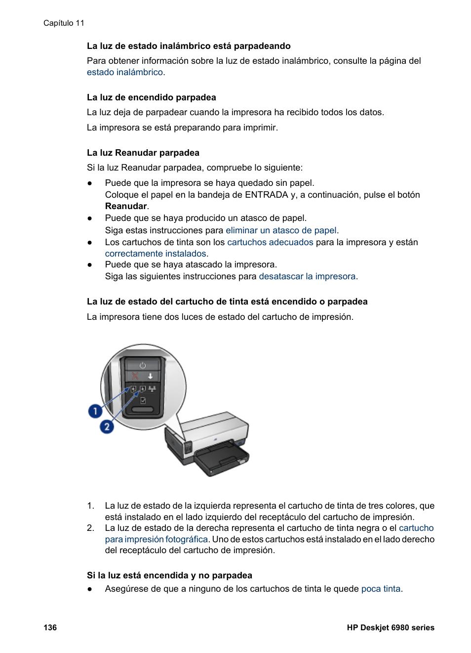 La luz de estado | HP Impresora HP Deskjet 6980 Manual del usuario ...