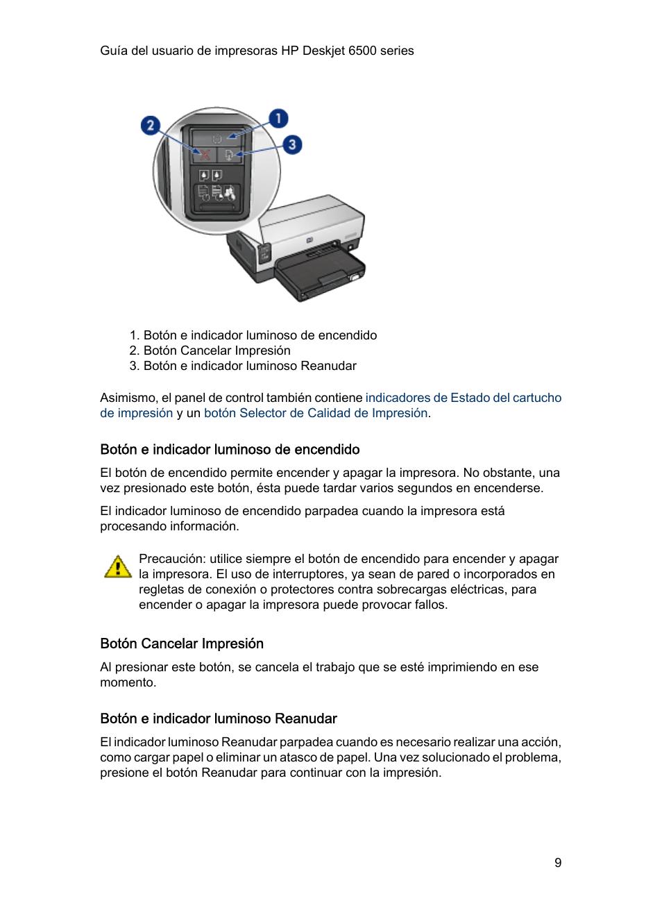 Botón e indicador luminoso de encendido, Botón cancelar impresión ...