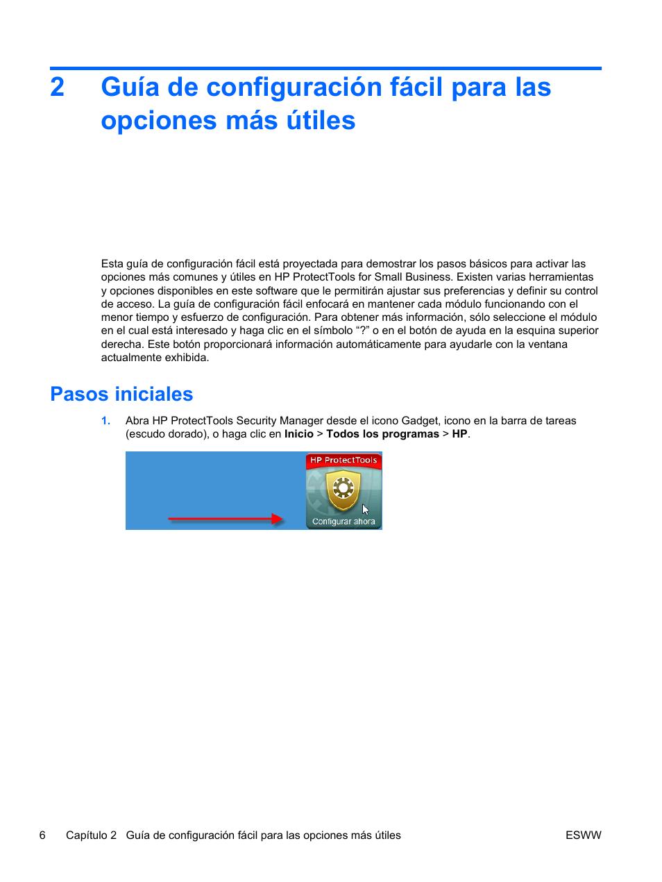 Pasos iniciales | HP PC HP Compaq 4000 Pro con factor de forma reducido Manual  del