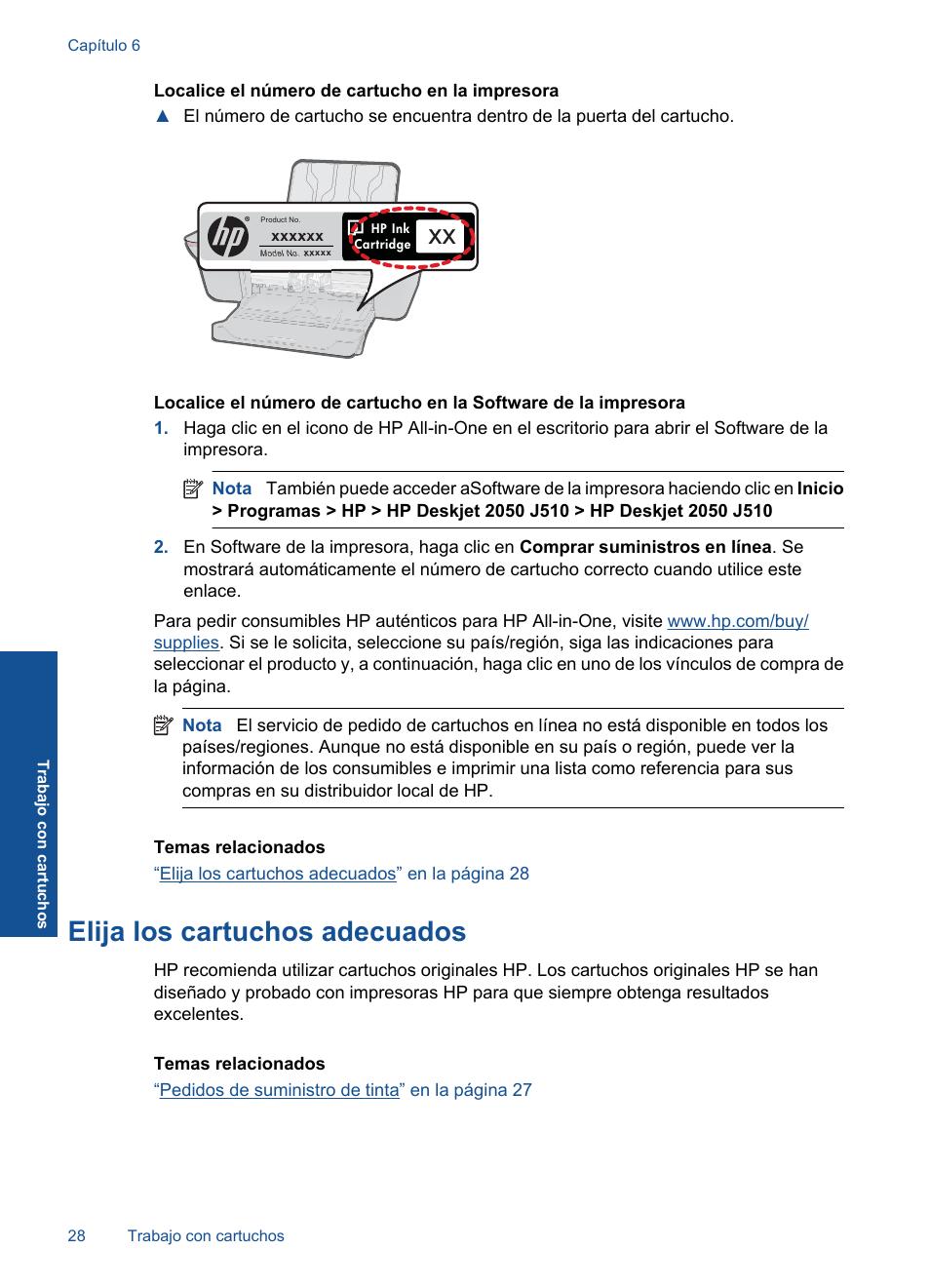 Elija los cartuchos adecuados | HP Deskjet 2050 Manual del usuario | Página  30 / 56