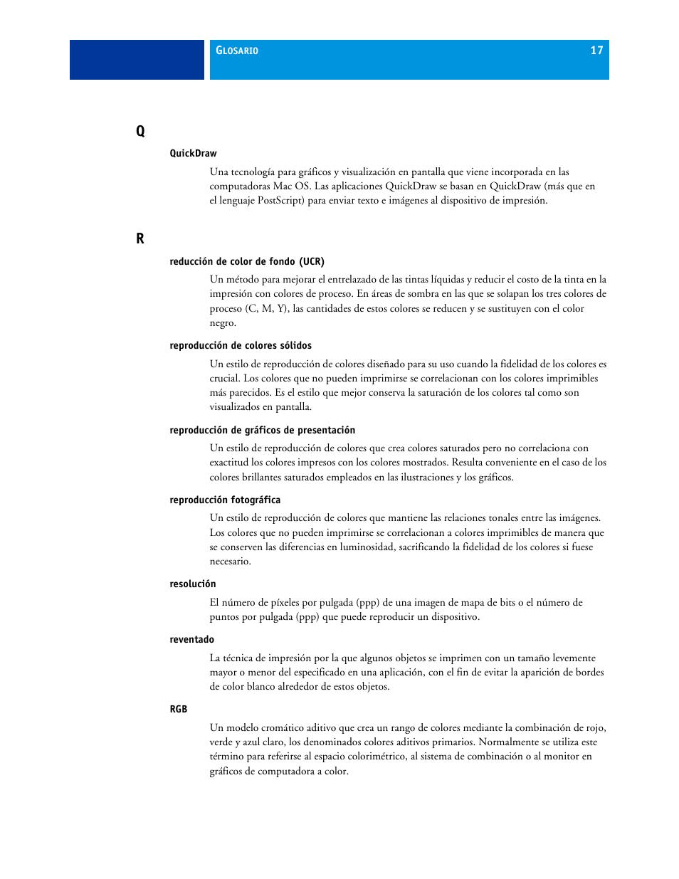 Quickdraw, Reducción de color de fondo (ucr), Reproducción de ...