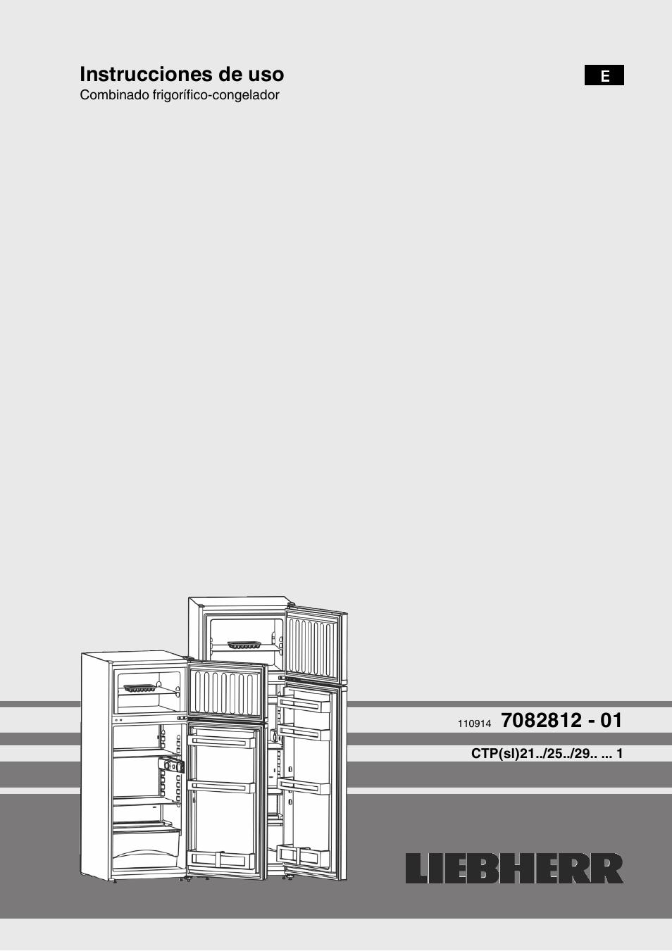 Liebherr CTP 2521 Comfort Manual del usuario | Páginas: 12 | También para:  CTP 2921 Comfort, CTPsl 2921 Comfort, CTP 2121 Comfort, CTPsl 2521 Comfort