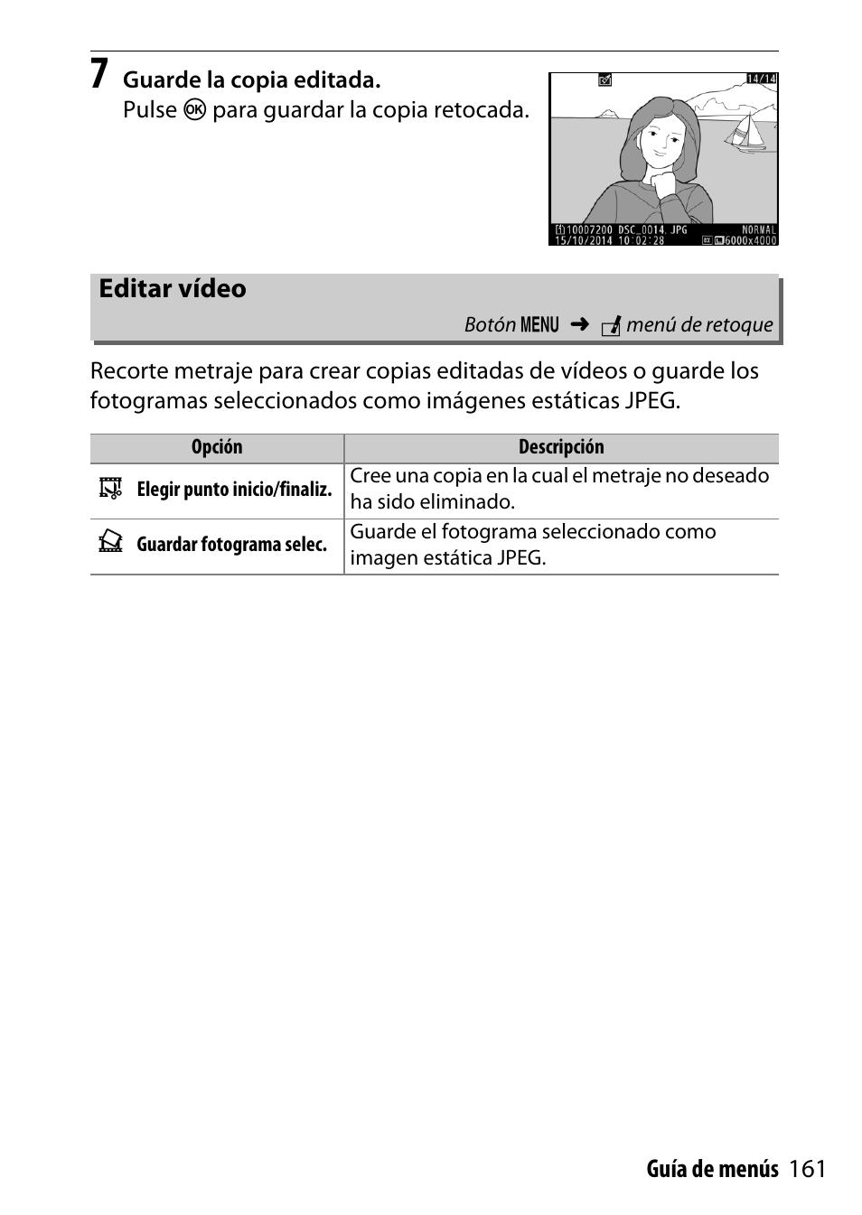 Editar vídeo | Nikon D7200 body Manual del usuario | Página 161 ...